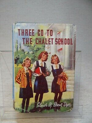 £9.10 • Buy Three Go To The Chalet School By Elinor M. Brent-Dyer HB 1951 Latest Reprint