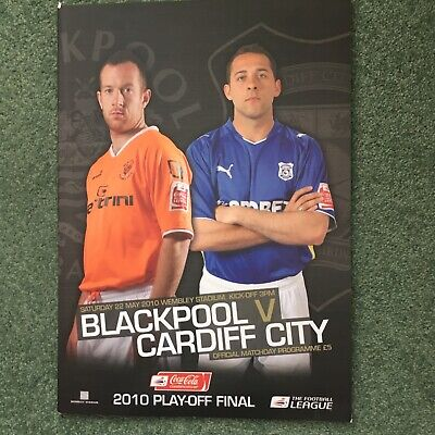 £3.75 • Buy Blackpool V Cardiff City 2010 Play-Off Final Programme Wembley