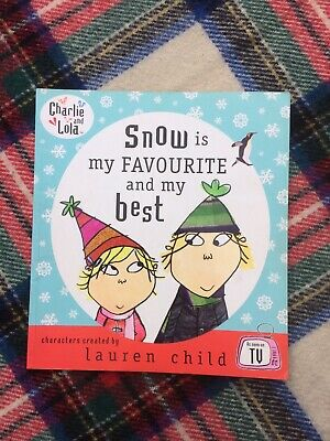 £1.44 • Buy Charlie And Lola: Snow Is My Favourite And My Best Lauren Child Paperback Book
