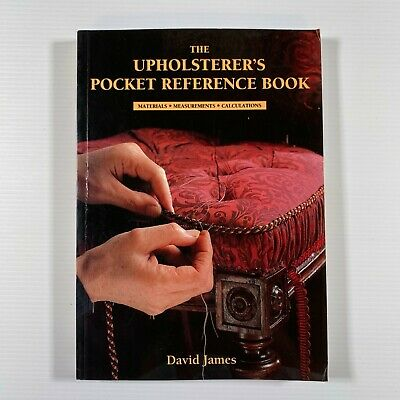 £10.03 • Buy The Upholsterer's Pocket Reference Book: By David James (Softcover 1995)
