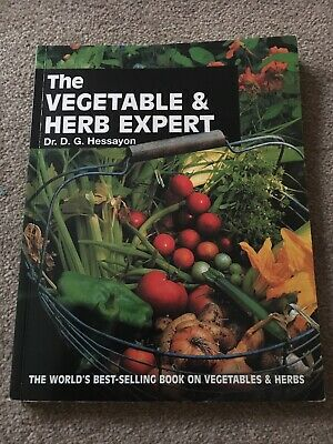 £3.70 • Buy The Vegetable And Herb Expert: The World's Best-selling Book On Vegetables &...