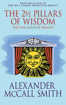 AU23.55 • Buy NEW BOOK The 2 Pillars Of Wisdom By Alexander McCall Smith (2005)
