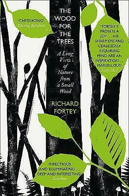 £5.99 • Buy The Wood For The Trees: The Long View Of Nature From A Small Wood By Richard...