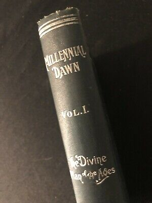 $76.99 • Buy Watchtower MILLENNIAL DAWN  VOL. 1  THE DIVINE PLAN OF THE AGES  1902