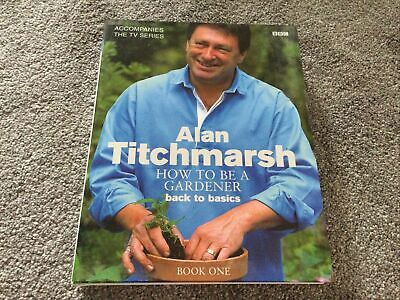 £2.99 • Buy Alan Titchmarsh Hiw To Be A Gardener Book New