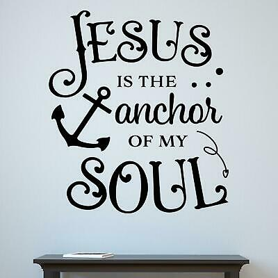 £15.95 • Buy Jesus Is The Anchor Of My Soul Wall Sticker Decal  Quote Christian Religious