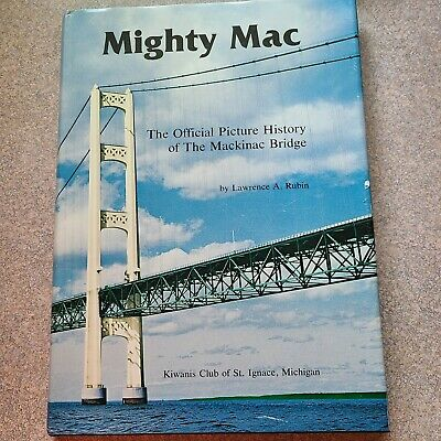 $5.99 • Buy  Mighty Mac/The Official Picture History Of The Mackinac Bridge  HBDJ Book