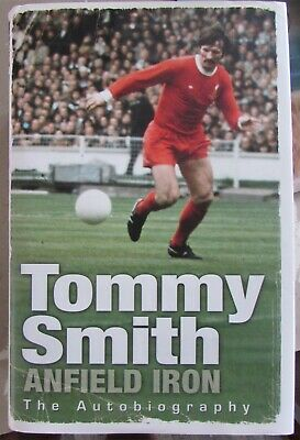 £8 • Buy Football Book  The Autobiography [Anfield Iron] By Tommy Smith Liverpool Signed