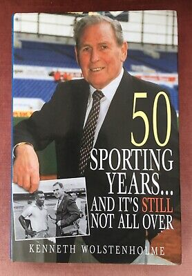 £12 • Buy Kenneth Wolstenholme Signed Autobiography Book 50 Sporting Years& Still Not Over