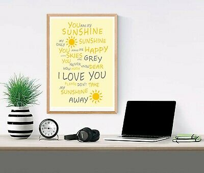 £4.95 • Buy You Are My Sunshine Self Adhesive Matt Paper Poster Print Wall Art  A4 A3 A2 A1