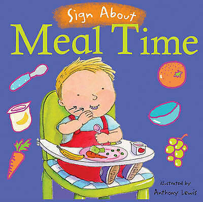 £6.75 • Buy Meal Time: BSL (British Sign Language) - Sign About (Board Book) By Anthony Lewi