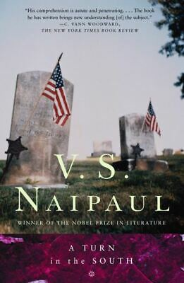 £8.48 • Buy Vintage International: A Turn In The South By V.S. Naipaul (Paperback /