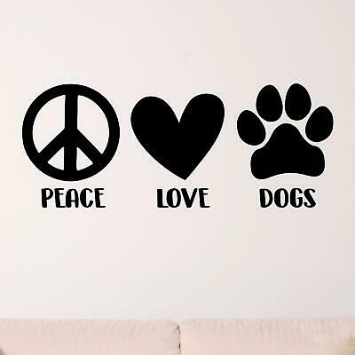 £15.45 • Buy Peace Love Dogs Wall Sticker Decal  Quote Animal Dog Pet Home Family Décor Vinyl