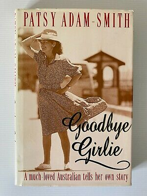 AU16.99 • Buy Goodbye Girlie By Patsy Adam-Smith (Hardcover, 1994) Vintage Biography Book
