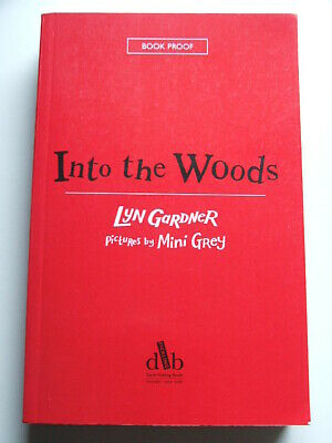 £7.25 • Buy PROOF COPY: Into The Woods, Lyn Gardner (Paperback, Fickling, 2006)