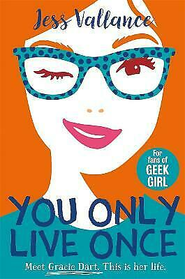 £5.99 • Buy NEW, You Only Live Once: Gracie Dart Book 1 By Jess Vallance (Paperback)