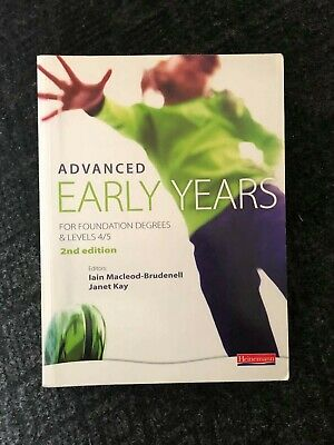 £0.99 • Buy Advanced Early Years: For Foundation Degrees And Levels 4/5, By Iain MacLeod-Br…