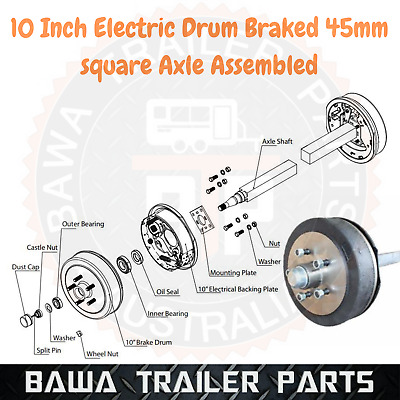 AU422 • Buy 10 Inch Electric Drum Braked 45mm Square Axle Assembled! TRAILER PARTS