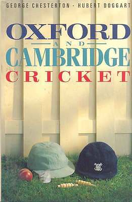 OXFORD And CAMBRIDGE CRICKET - 1989 By George Chesterton & Hubert Doggart Book • 15.99£