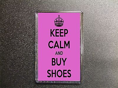 Keep Calm And Buy Shoes Fridge Magnet Birthday Gift • 2.49£