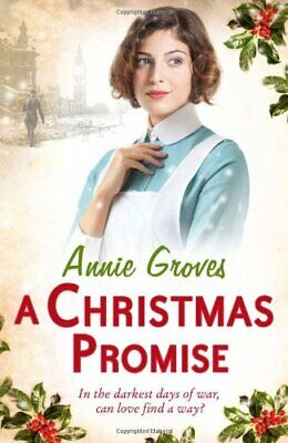 A Christmas Promise By Groves, Annie Book • 3.59£