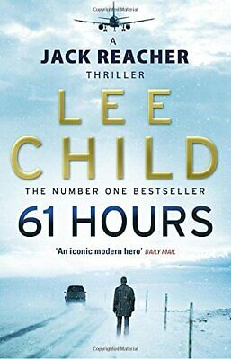 61 Hours: (Jack Reacher 14) By Child, Lee Paperback Book The Cheap Fast Free • 3.99£
