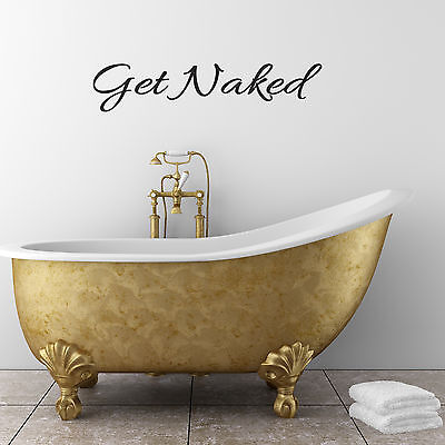 Fun Bathroom Wall Art - Get Naked Wall Sticker • 9.99£