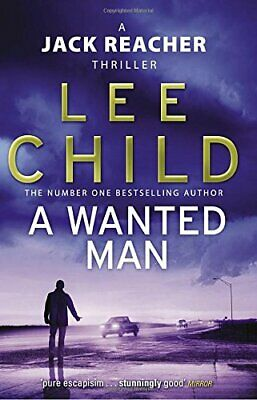 A Wanted Man (Jack Reacher 17) By Child, Lee Book The Cheap Fast Free Post • 3.99£