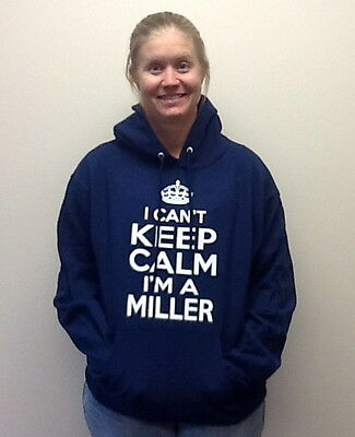 $24.99 • Buy I Can't Keep Calm I'm A Miller HEAVYWEIGHT HOODED SWEATSHIRT WITH POCKET