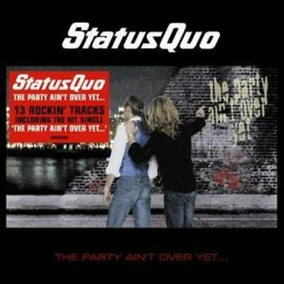 £2.20 • Buy Status Quo : The Party Ain't Over Yet CD (2008) Expertly Refurbished Product