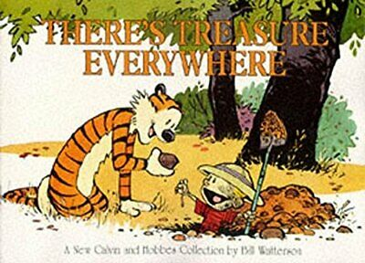 There's Treasure Everywhere: Calvin & Hobbes Ser... By Watterson, Bill Paperback • 5.99£