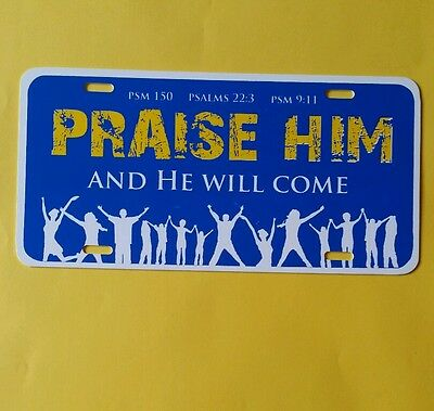 Praise Him And He Will Come Auto Tag 6 ×12  • 2.81£