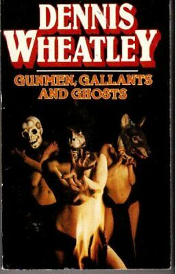 £3.99 • Buy Gunmen, Gallants And Ghosts By Wheatley, Dennis Book The Cheap Fast Free Post