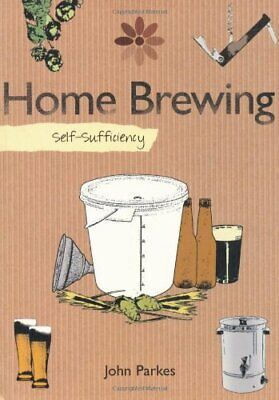 £9.99 • Buy Self-sufficiency Home Brewing By John Parkes Paperback Book The Cheap Fast Free