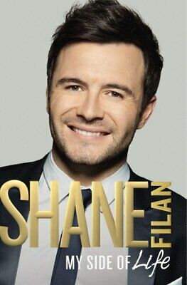 My Side Of Life: The Autobiography By Filan, Shane Book The Cheap Fast Free Post • 3.99£