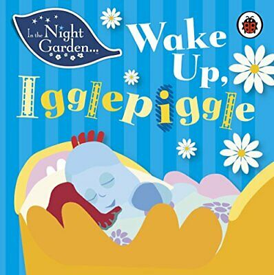 £3.59 • Buy In The Night Garden: Wake Up, Igglepiggle By Davenport, Andrew Book