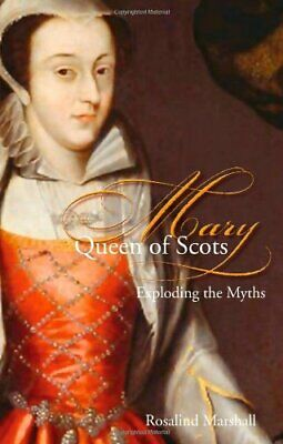 Mary, Queen Of Scots: Truth Or Lies By Marshall, Rosalind K. Hardback Book The • 11.99£