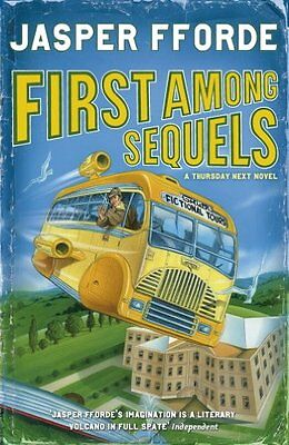 First Among Sequels By Jasper Fforde. 9780340752029 • 3.70£