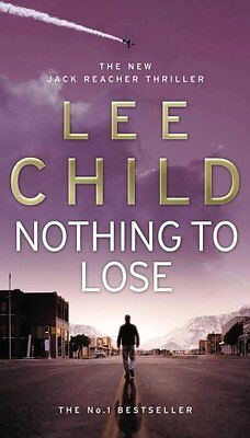 Nothing To Lose: (Jack Reacher 12) By Lee Child. 9780553824414 • 4.26£