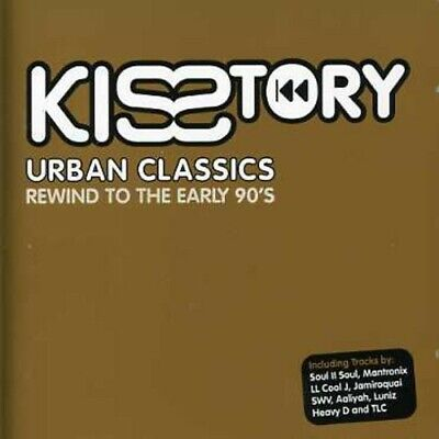 Various Artists : Kisstory - Urban Classics: Rewind To The CD Quality Guaranteed • 1.99£