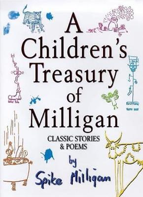 A Children's Treasury Of Milligan : Classic Stories And Poems B .9781852278915 • 3.68£