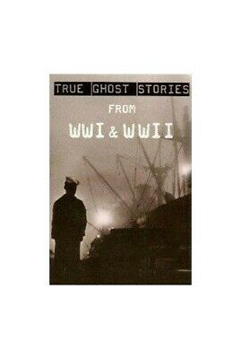 True Ghost Stories From WWI & WWII By N A Book The Cheap Fast Free Post • 4.99£