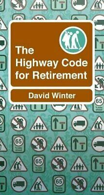 £3.59 • Buy Highway Code To Retirement By David Winter Book The Cheap Fast Free Post