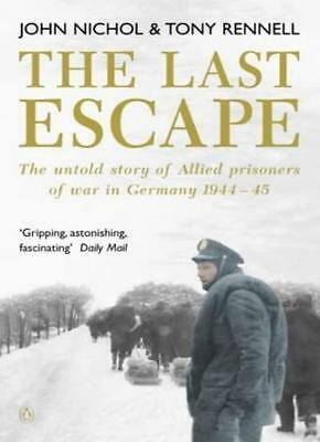 £3.22 • Buy The Last Escape: The Untold Story Of Allied Prisoners Of War In Germany 1944-19