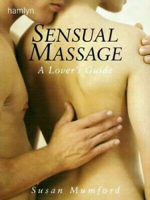 £3.59 • Buy The Sensual Touch: Lovers' Guide To Massage By Mumford, Susan Paperback Book The