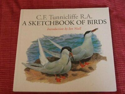 A Sketchbook Of Birds By C. F. Tunnicliffe 0575067853 • 7.69£
