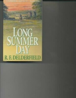 Long Summer Day (Horseman Riding By Trilogy: ... By F. Delderfield, R. Paperback • 12.99£