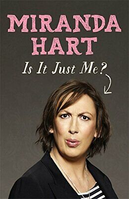 £3.99 • Buy Is It Just Me? By Hart, Miranda Book The Cheap Fast Free Post