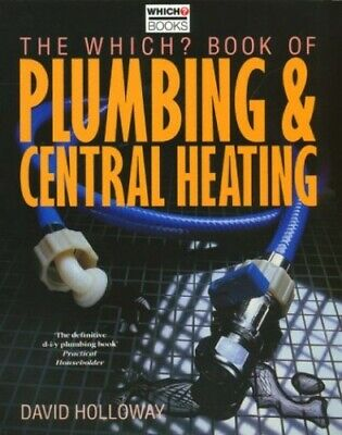 £3.99 • Buy Which? Book Of Plumbing And Central Heating (Which? Consumer G... Paperback Book