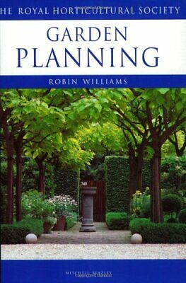 Garden Planning (Royal Horticultural Society's E... By Williams, Robin Paperback • 5.49£